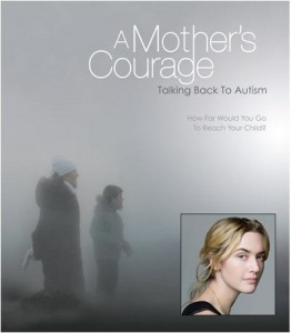20110208-A_Mothers_Courage_Talking_Back_to_Autism_orig