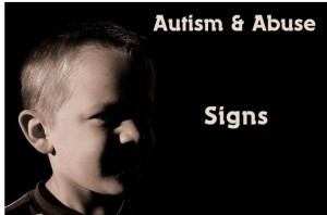 Autism Abuse Signs
