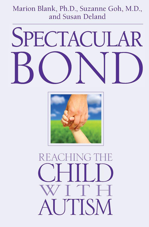 Spectacular Bond – A New Parent-Led Autism Intervention