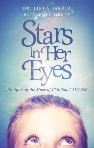 Stars in Her Eyes – Navigating the Maze of Childhood AUTISM: A Book Review