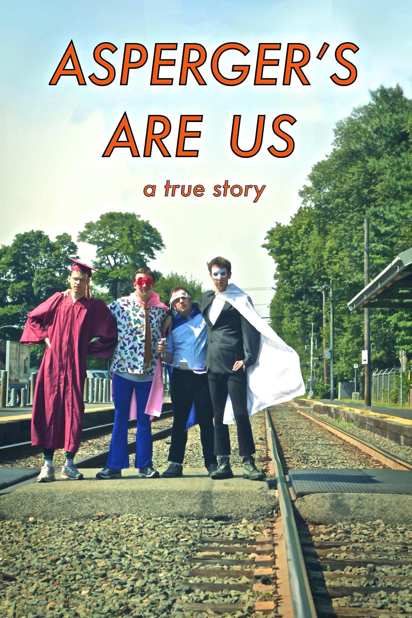 Asperger's Are Us: A True Story – Film Documentary