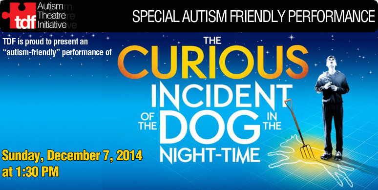 Novel, The Curious Incident of a Dog in the Night-Time adapted for Broadway stage and Autism friendly production