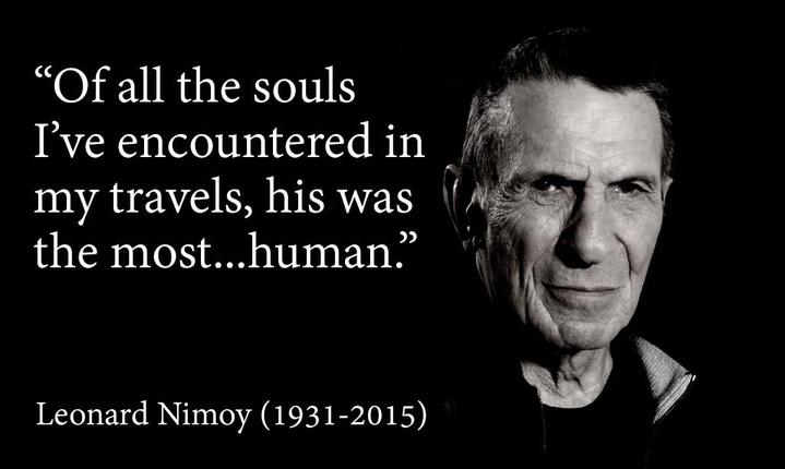 In memory of my childhood, RIP Leonard Nimoy