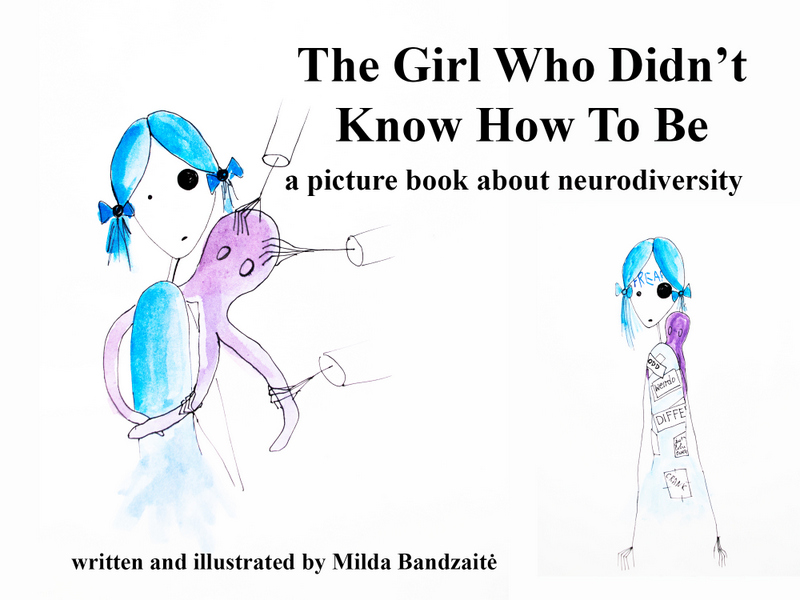 The Girl Who Didn't Know How To Be – A picture book about autism and neurodiversity