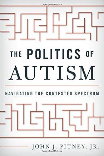 Jack Pitney: 'Autism politics is like faculty politics on crystal meth'